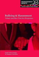 Bullying & Harassment (Management Briefs: Essential Insights for Busy Managers),