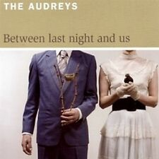 "THE AUDREYS ""BetweenLastNight&Us"" 2006 12Trk CD *INXS ""OhHoney,You&SteveMcQueen"""