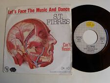 "S.T. FIBRES : Let's face the music and dance / Can't resist 7"" 45T RIALTO 101370"