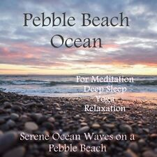 NATURAL SOUNDS CD- PEBBLE BEACH OCEAN WAVES FOR SLEEP STRESS SPA YOGA RELAXATION