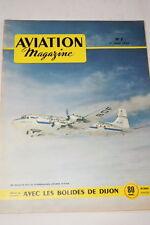 AVIATION MAGAZINE N°7- 1950- DOUGLAS DC 6 ZEPPELIN DASSAULT MD 450 OURAGAN