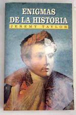 Enigmas de la historia: hechos de gran interés ocurridos en di...
