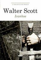 Ivanhoe Scott waltercrescerebiblioteca ragazziromanzo storico eroe bambini