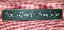 "Rustic Primitive Country Wood Message Block  ""HOME IS WHERE YOUR STORY BEGINS"""