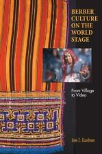 Berber Culture On The World Stage: From Village To Video