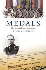 Medals: The Researcher's Guide, Spencer, William, Used; Good Book