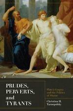 Prudes, Perverts, and Tyrants: Plato's Gorgias and the Politics of Shame, Tarnop