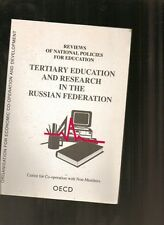 Tertiary Education and Research in the Russian Federation