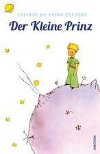 Der Kleine Prinz (Mit den farbigen Zeichnungen des Verfassers), Antoine de  ...