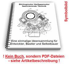 Stirlingmotor selbst bauen - Stirling Motor Heißgasmotor Technik Patente