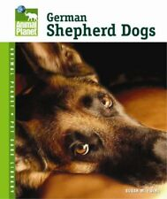 German Shepherd Dogs (Animal Planet® Pet Care Lib