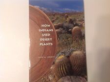 How Indians Used Desert Plants (Paperback, 2002)