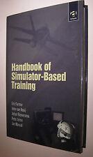 FLIGHT Handbook of Simulator Based Training Eric Farmer Reimersma Johan Moraal