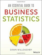 An Essential Guide to Business Statistics, Willoughby 9781118715635 New+=