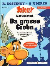 ASTERIX MUNDART 08 - DA GROSSE GROBN (ASTERIX REDT WIENERISCH BUACH 8)