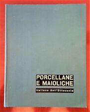 PORCELLANE E MAIOLICHE Italiane dell'ottocento V.BROSIO VALLARDI 1960
