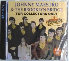JOHNNY MAESTRO & THE BROOKLYN BRIDGE - CD 2 DISCS-For Collectors Only-BRAND NEW