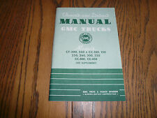 1944 GMC CC Models 100 150 250 260 300 350 400 450 CF 300 350 Owner's Manual