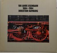100 Años Ferrocarril 1884-1984 Direktion Hamburgo (KB 738)