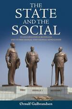 State and the Social : State Formation in Botswana and Its Precolonial and Co...