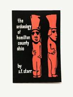 Archaeology of Hamilton County & Cincinnati Ohio F. S. Starr NEW