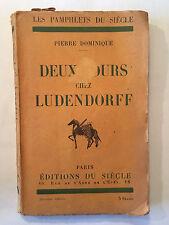 DEUX JOURS CHEZ LUDENDORFF 1924 PIERRE DOMINIQUE PAMPHLETS DU SIECLE