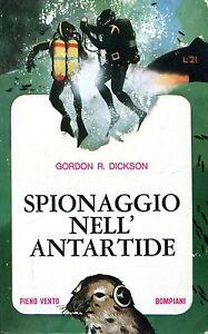 Gordon R. Dickson = SPIONAGGIO NELL'ANTARTIDE