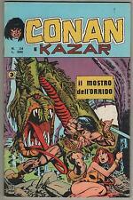 CONAN E KAZAR corno N.24 IL MOSTRO DELL' ORRIDO kull the destroyer tharn lo-zar