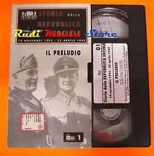 film VHS STORIA DELLA REPUBBLICA SOCIALE IL PRELUDIO  CARTONATA (F9*)  no dvd
