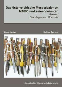 Das österreichische Messerbajonett M1895 und seine Varianten VOLUME I #33819