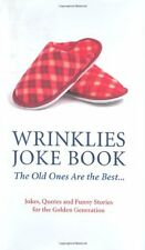 Wrinklies' Joke Book: The Old Ones Are The Best By Mike Haskins,Clive Whichelow
