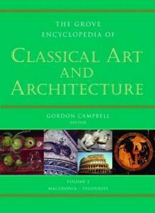 Grove Encyclopedia of Classical Art and Architecture: 2 volumes, 0195300823, Cam