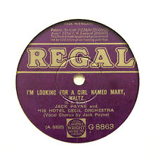 """JACK PAYNE HOTEL CECIL ORCHESTRA """"I'm Looking For A Girl Named Mary"""" REGAL [78]"""