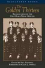 The Golden Thirteen: Recollections of the First Black Naval Officers (Bluejacket