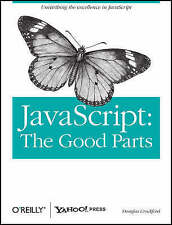 NEW JavaScript: The Good Parts by Douglas Crockford