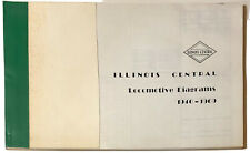 "ILLINOIS CENTRAL Locomotive Diagrams, 1940-1969 | Engines | 14x8.5"" Reprint 80p."