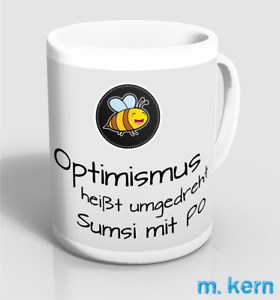 Tassen Optimismus Sumsi mit Po  9,5 cm umgedreht Spruch Kaffee Becher Keramik