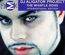 DJ Aligator Project Whistle song-International Edition (2000) [Maxi-CD]