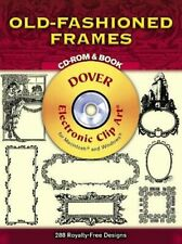 Old Fashioned Frames CD-ROM and Boo (Dover Electron... by Dover Publications Kit