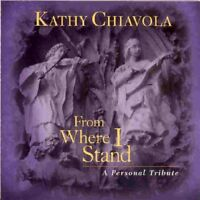 Kathy Chiavola - From Where I Stand [CD]