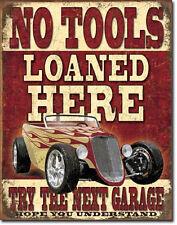 No Tools Loaned Here TIN SIGN vintage hotrod garage metal poster wall decor 1762