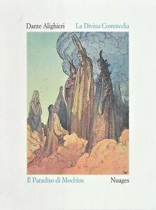 La Divina Commedia - Paradiso - Dante Alighieri - Ilustraciones de Moebius