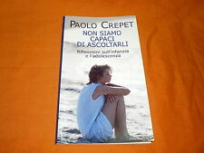 PAOLO CREPET NON SIAMO CAPACI DI ASCOLTARLI 2005