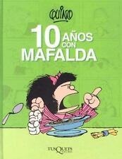 10 anos con Mafalda  10 Years with Mafalda (Spanish Edition)