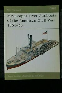 Mississippi River Gunboats Of The American Civil War Osprey Reference Book