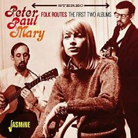 Paul and Mary Peter - Folk Routes - The First Two Albums [CD]