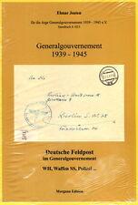 Generalgouvernement 1939-1945 - Deutsche Feldpost - WH - Waffen-SS - Polizei