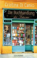 Die Buchhandlung der Träume von Cristina Di Canio (2018, Taschenbuch)