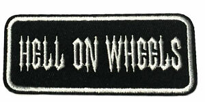 Hell On Wheels Embroidered Patch Iron-On / Sew-On Biker Motif Applique