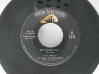 Eddy Arnold The Cattle Call / The Kentuckian Song 45 RCA Victor 1955